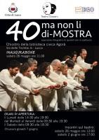 Locandina 40 ma non li di-MOSTRA Teatro Giovani